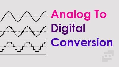تبدیل آنالوگ به دیجیتال