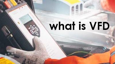 VFD چیست
