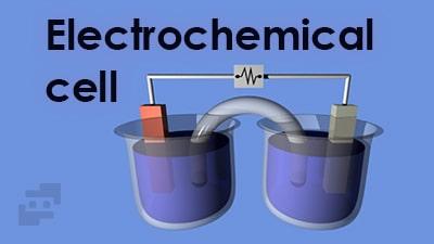 سلول الکتروشیمیایی